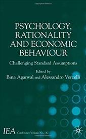 Psychology, Rationality and Economic Behaviour: Challenging Standard Assumptions