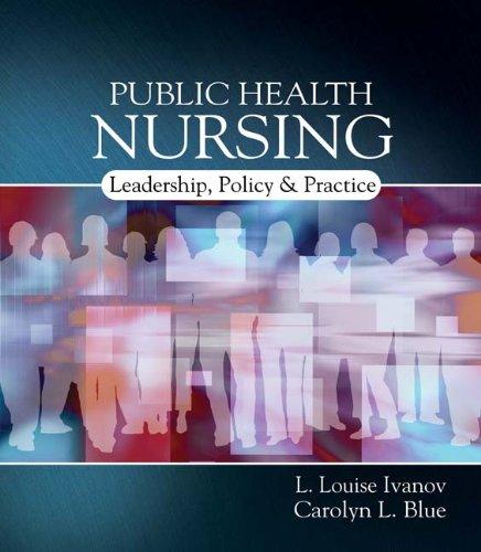 Public Health Nursing: Leadership, Policy & Practice 9781401839659