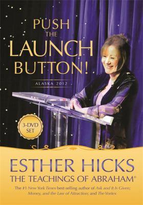 Push the Launch Button!: Alaska 2012 9781401944063