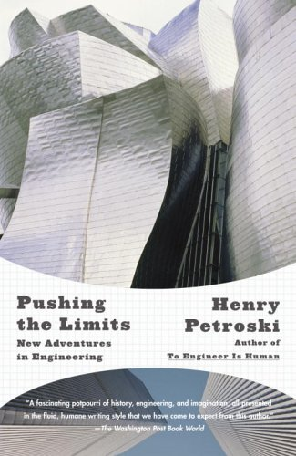 Pushing the Limits: New Adventures in Engineering 9781400032945