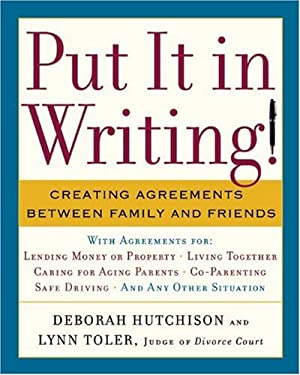 Put It in Writing!: Creating Agreements Between Family and Friends 9781402758706