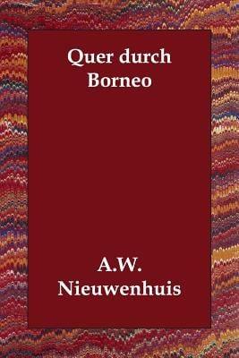 Quer Durch Borneo 9781406810226