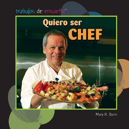 Quiero Ser Chef (I Want to Be a Chef)