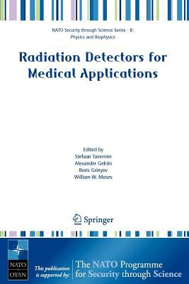 Radiation Detectors for Medical Applications 9781402050923