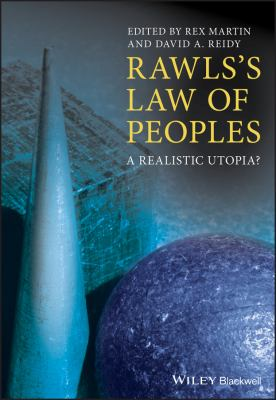 Rawls's Law of Peoples: A Realistic Utopia? 9781405135313