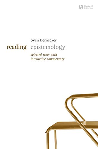 Reading Epistemology: Selected Texts with Interactive Commentary 9781405127639