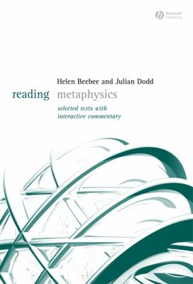 Reading Metaphysics: Selected Texts with Interactive Commentary