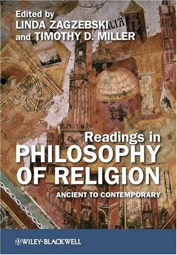 Readings in Philosophy of Religion: Ancient to Contemporary 9781405180917
