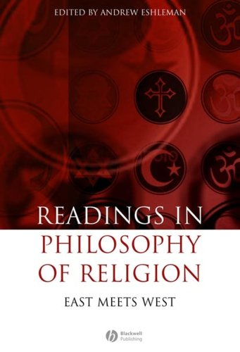Readings in the Philosophy of Religion: East Meets West 9781405147170