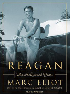 Reagan: The Hollywood Years 9781400107780