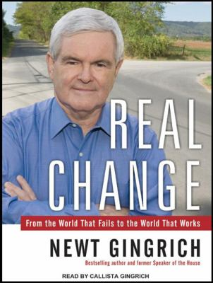 Real Change: From the World That Fails to the World That Works 9781400156566