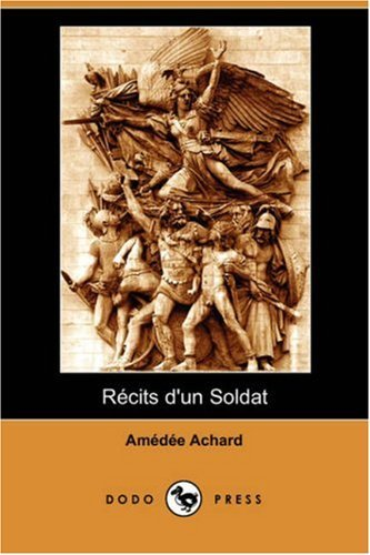 Recits D'Un Soldat (Dodo Press) 9781406531060