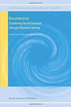Reconnection: Countering Social Exclusion Through Situated Learning 9781402025204