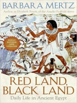 Red Land, Black Land: Daily Life in Ancient Egypt 9781400135752
