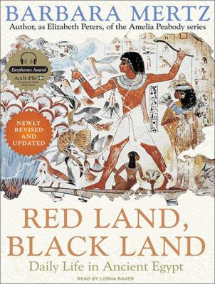 Red Land, Black Land: Daily Life in Ancient Egypt 9781400155750