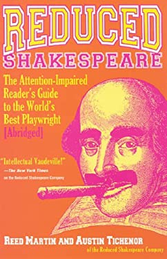 Reduced Shakespeare: The Complete Guide for the Attention-Impaired (Abridged) 9781401302207