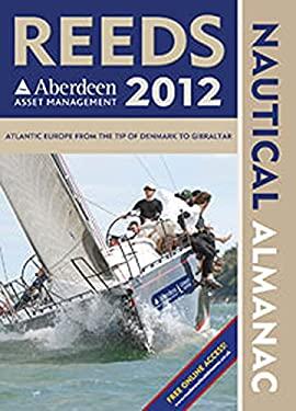 Reeds Nautical Almanac [With Reeds Marina Guide 2012] 9781408140543
