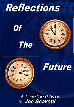 Reflections of the Future 9781403334985