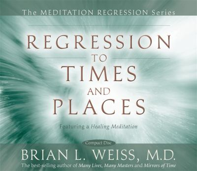 Regression to Times and Places 9781401922337