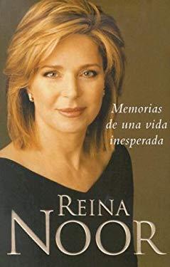 Reina Noor: Memorias de una Vida Inesperada 9781400087594