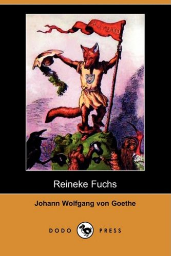 Reineke Fuchs (Dodo Press) 9781409927525