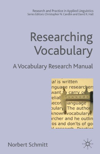 Researching Vocabulary: A Vocabulary Research Manual 9781403985361