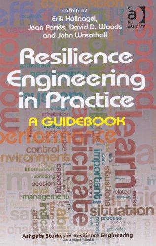 Resilience Engineering in Practice: A Guidebook 9781409410355