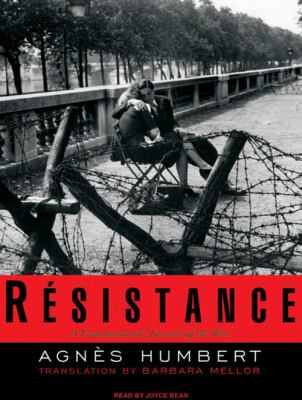 Resistance: A Frenchwoman's Journal of the War 9781400158331