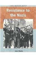 Resistance to the Nazis 9781403432063