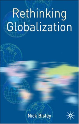 Rethinking Globalization 9781403986955