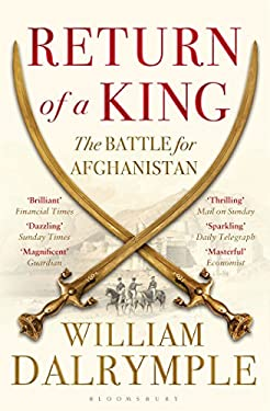 Return of a King : The Battle for Afghanistan