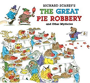 Richard Scarry's the Great Pie Robbery and Other Mysteries 9781402758232