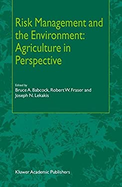 Risk Management and the Environment: Agriculture in Perspective 9781402009815