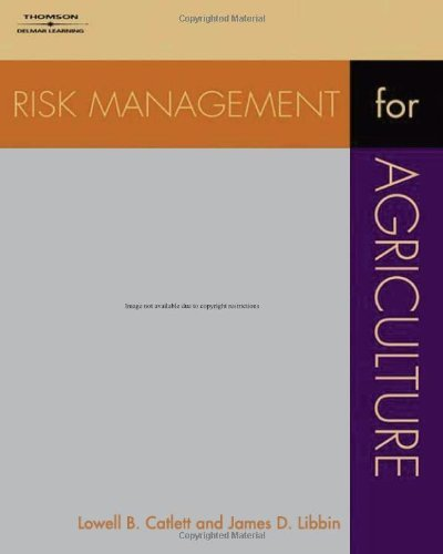 Risk Management for Agriculture: A Guide to Futures, Options, and Swaps 9781401814410
