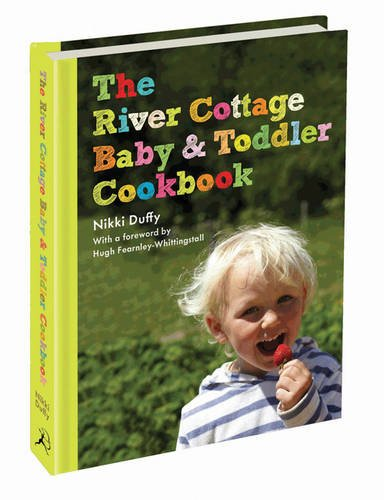 River Cottage and Baby Toddler Cookbook