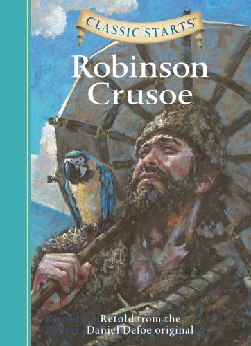 Classic Starts: Robinson Crusoe