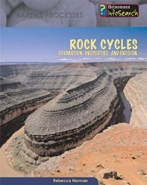 Rock Cycles: Formation, Properties & Erosion 9781403470577