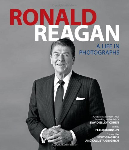 Ronald Reagan: A Life in Photographs 9781402780578