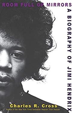 Room Full of Mirrors: A Biography of Jimi Hendrix 9781401300289
