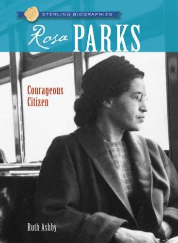 Rosa Parks: Freedom Rider - Ashby, Ruth