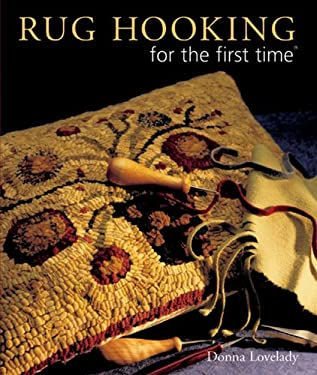 Rug Hooking for the First Time 9781402722370