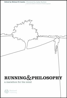 Running and Philosophy: A Marathon for the Mind 9781405167970