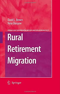 Rural Retirement Migration 9781402068942