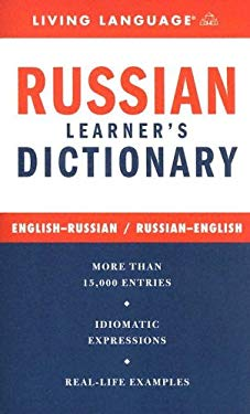 Russian Learner's Dictionary: English-Russian/Russian-English 9781400021543