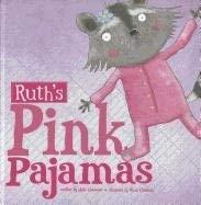 Ruth's Pink Pajamas 9781404866522