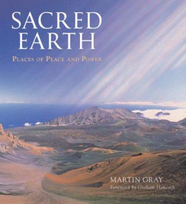 Sacred Earth: Places of Peace and Power 9781402747373