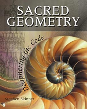 Sacred Geometry: Deciphering the Code 9781402765827
