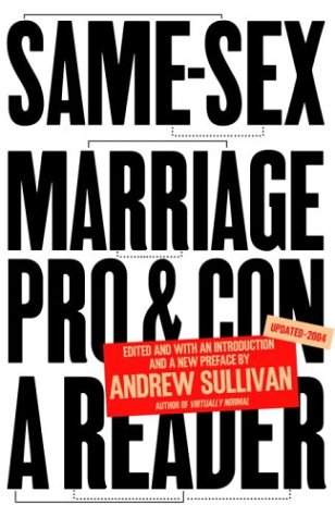 Same-Sex Marriage: Pro and Con 9781400078660