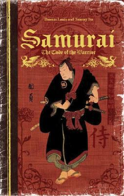 Samurai: The Code of the Warrior 9781402763120