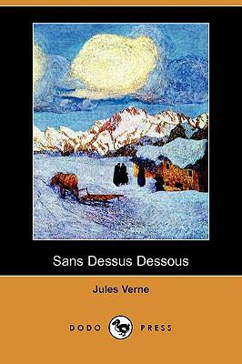 Sans Dessus Dessous (Dodo Press) 9781409925279